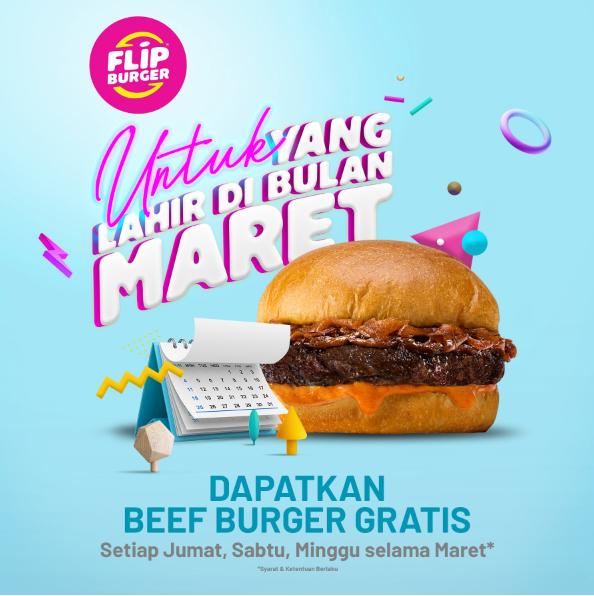 Burger Gratis Bagi Yang Lahir di Bulan Maret Dari Flip Burger