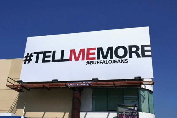 Tell Me More Buffalo Jeans billboard