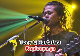 kali ini aku akan membuatkan dengan anda mengenai band musik jenis reggae legendaris siapa  Kumpulan Lagu Tony Q Rastafara Mp3 Terpopuler