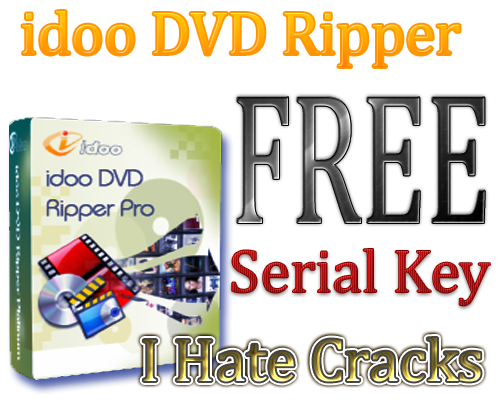 Get idoo DVD Ripper 5.3 For Free . Unlimited Giveaway