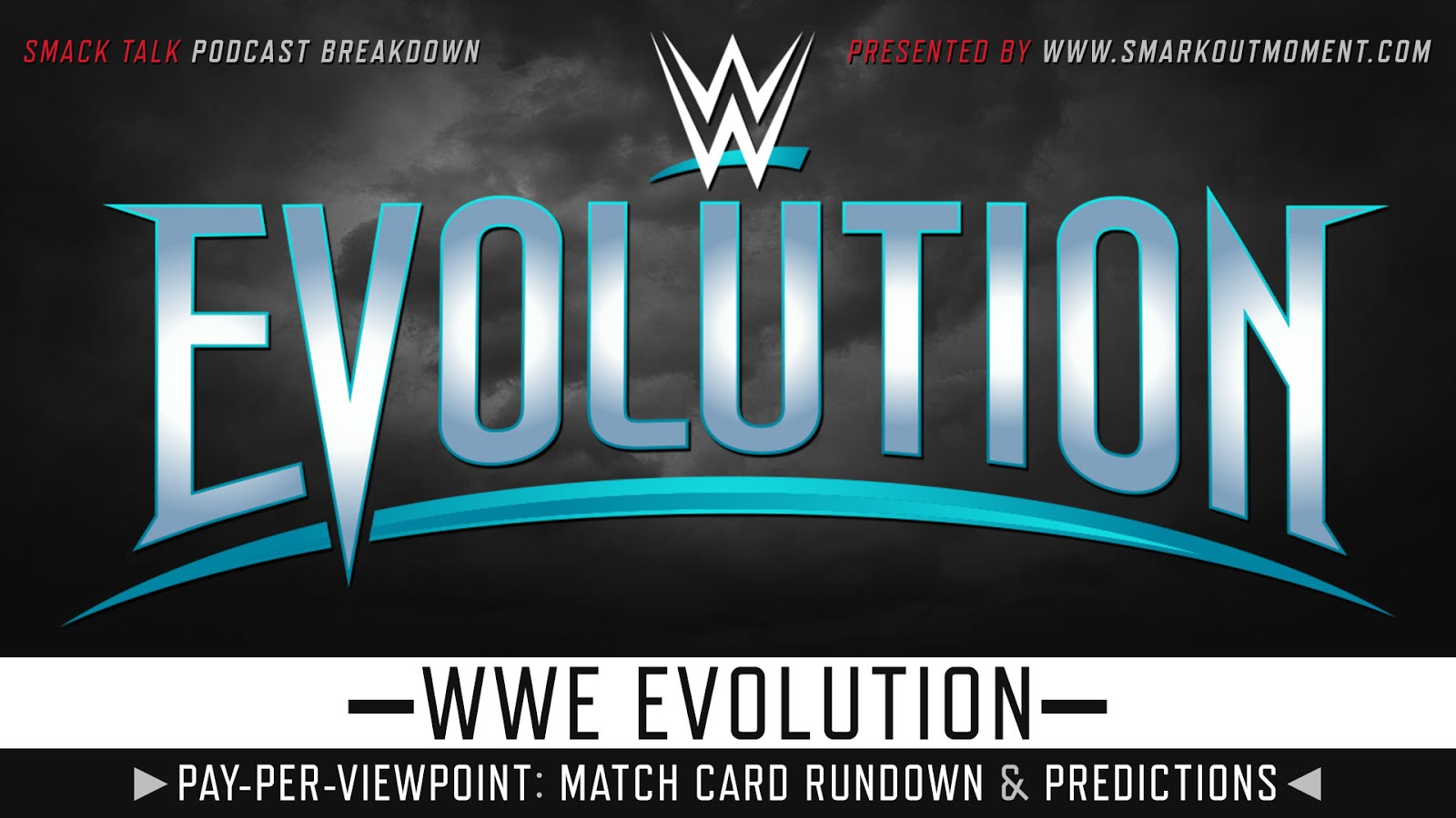 WWE Evolution 2018 spoilers podcast
