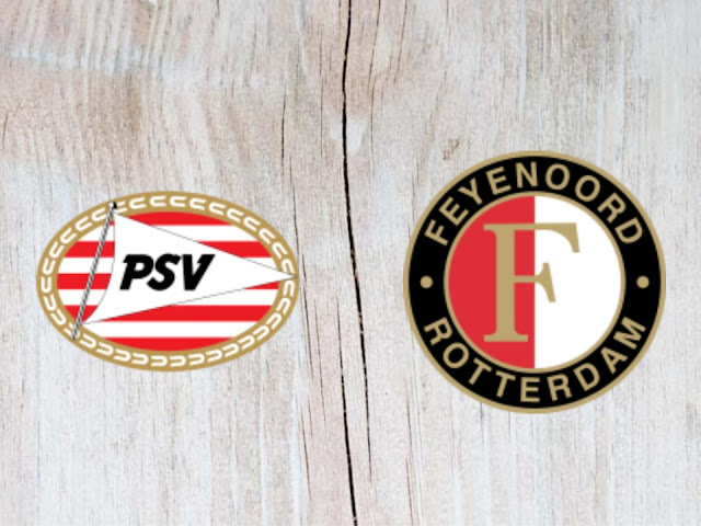 PSV vs Feyenoord Full Match & Highlights - 04 August 2018