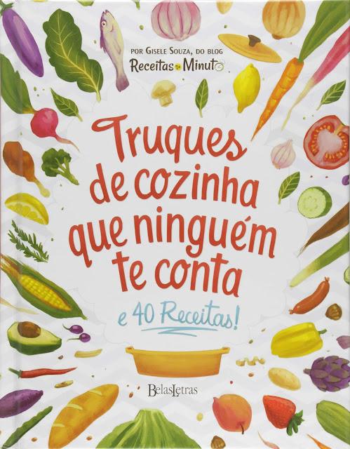 Truques de cozinha que ninguém te conta - Gisele Souza