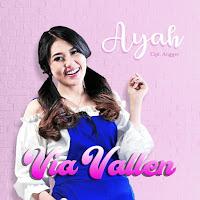 Via Vallen - Ayah (Single 2018) MP3 Download
