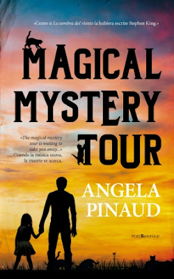 Portada de la novela Magical Mystery Tour de Angela Pinaud, donde se puede ver la silueta de un hombre cogiendo de la mano a una niña pequeña en un atardecer. Sobre las letras del título, la silueta de un gato.