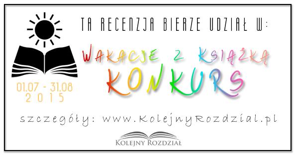 http://www.kolejnyrozdzial.pl/2015/07/wakacje-z-ksiazka-konkurs.html
