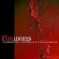 Doscp LOS RADIADORES - Gasolina, santos y calaveras