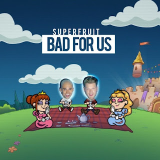 Bad 4 Us Lyrics -Superfruit Lyrics