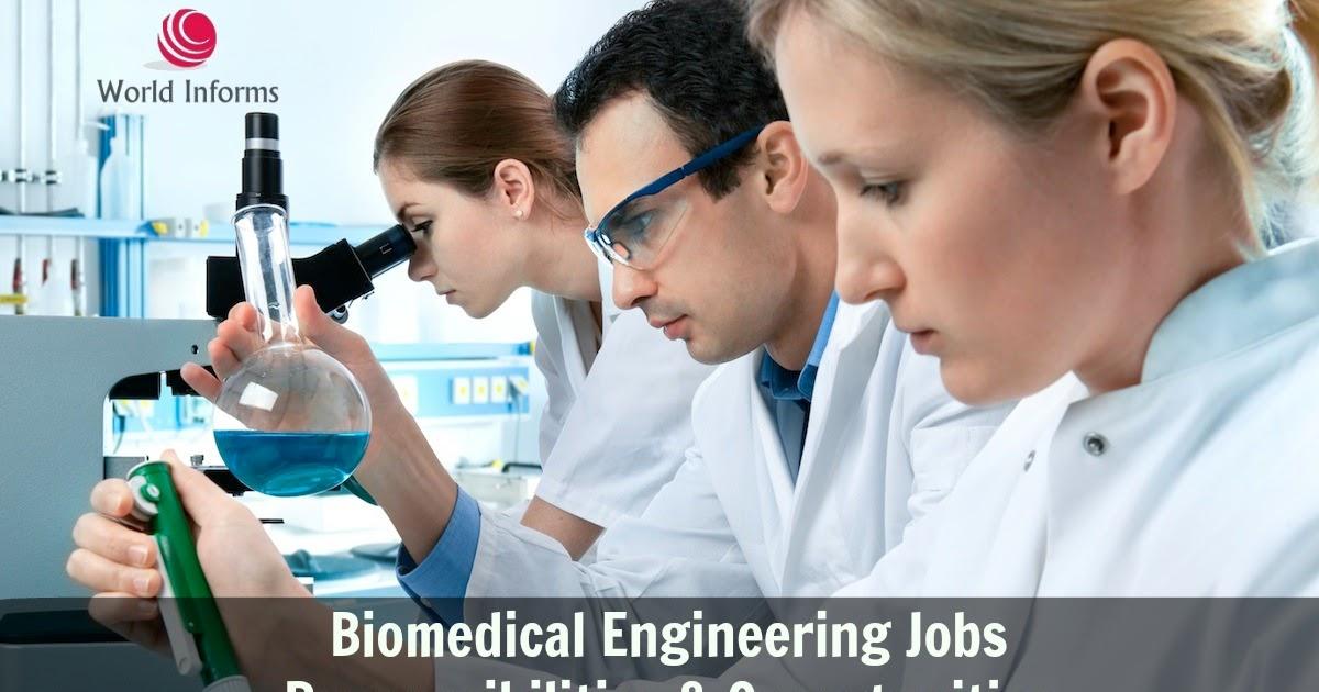 Biomedical Engineering Jobs Responsibilities  Opportunities - World - biomedical engineering job description