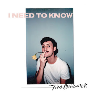 Tim Chadwick - I Need To Know