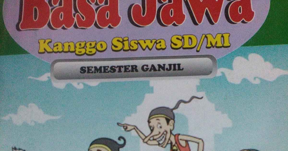 Bahasa Jawa Kelas 4 Semester 2 | Soal SD SMP SMA