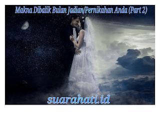 Makna Dibalik Bulan Jadian/Pernikahan Part 2