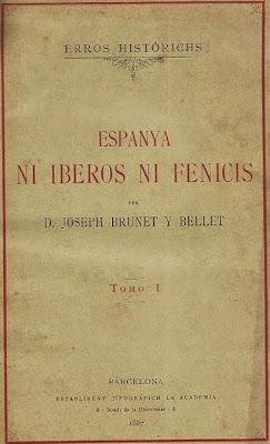 Tomo 1 de Errors Histórich de Joseph Brunet i Bellet: Enpanya, ni iberos ni fenicis