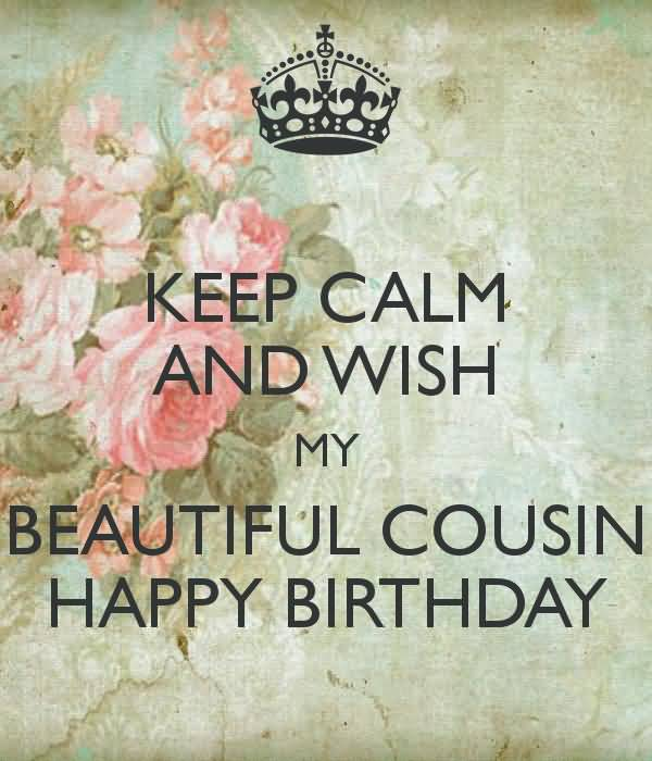 Good Morning Beautiful Cousin : Happy birthday cousin wishes images and quotes