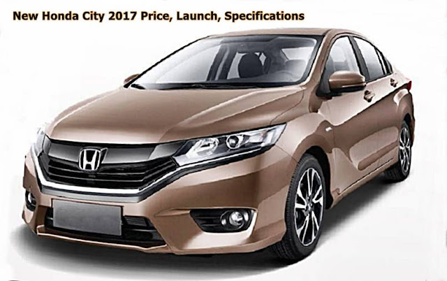 New Honda City 2017 Price, Launch, Specifications