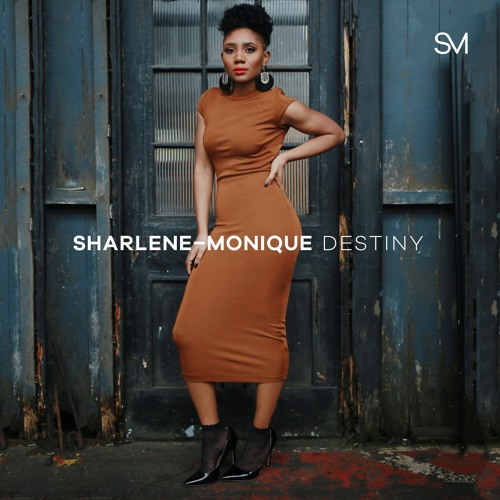 Sharlene-Monique's debut EP 'Destiny' Out Now