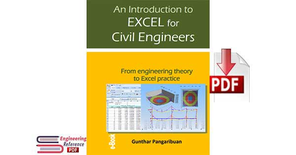 An Introduction to EXCEL for Civil Engineers From engineering theory to Excel practice