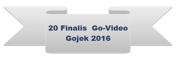 finalis govideo gojek 2016, pemenang govideo gojek, top 20 govideo gojek, video gojek