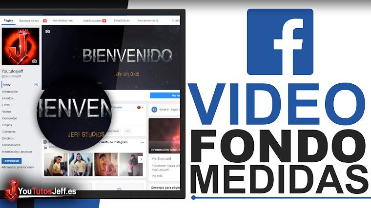 Poner Vídeo como Portada en Facebook - Medidas de Vídeo