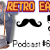 Retro East Podcast #61