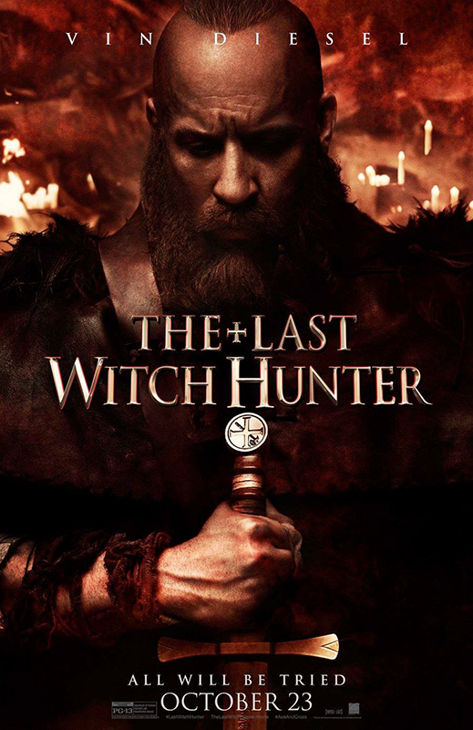 The Last Witch Hunter Poster