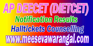 AP Deecet Diecet Notification Fee Payment Halltickets Results Final Key Counselling