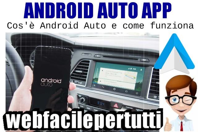 App Android Auto | Cos'è e Come Funziona