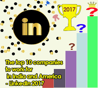 The top 10 companies to work for in India and America