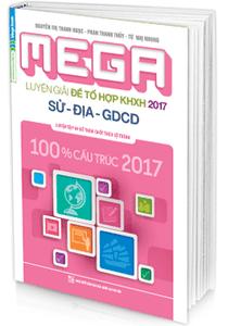 MEGA Luyện đề THPT quốc gia 2017 - Sử - Địa - GDCD