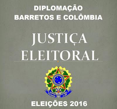 Diplomação dos Prefeitos e Vereadores eleitos de Barretos-SP e Colômbia-SP dia 19/12/2016 às 19hs00 no Cine Teatro Barretos