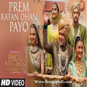 Prem Ratan Dhan Payo Songs.pk | Prem Ratan Dhan Payo movie songs | Prem Ratan Dhan Payo songs pk mp3 free download