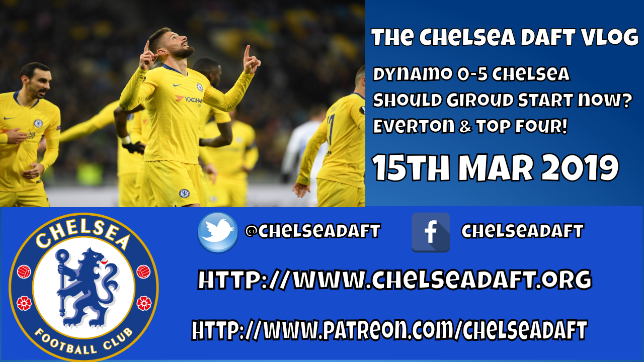 Dynamo Kiev 0-5 Chelsea | Should Giroud start now? | Everton and the