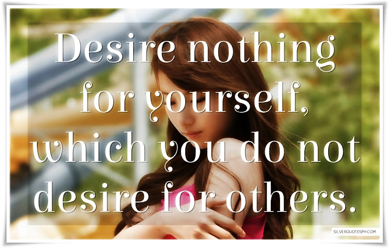 Desire Nothing For Yourself, Picture Quotes, Love Quotes, Sad Quotes, Sweet Quotes, Birthday Quotes, Friendship Quotes, Inspirational Quotes, Tagalog Quotes