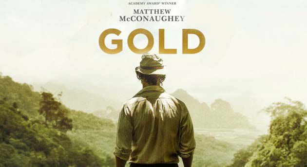 gold-movie-2016-cover-poster bercerita tentang