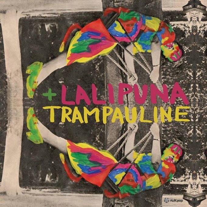 [Single] Lali Puna, Trampauline – Machines Are Human