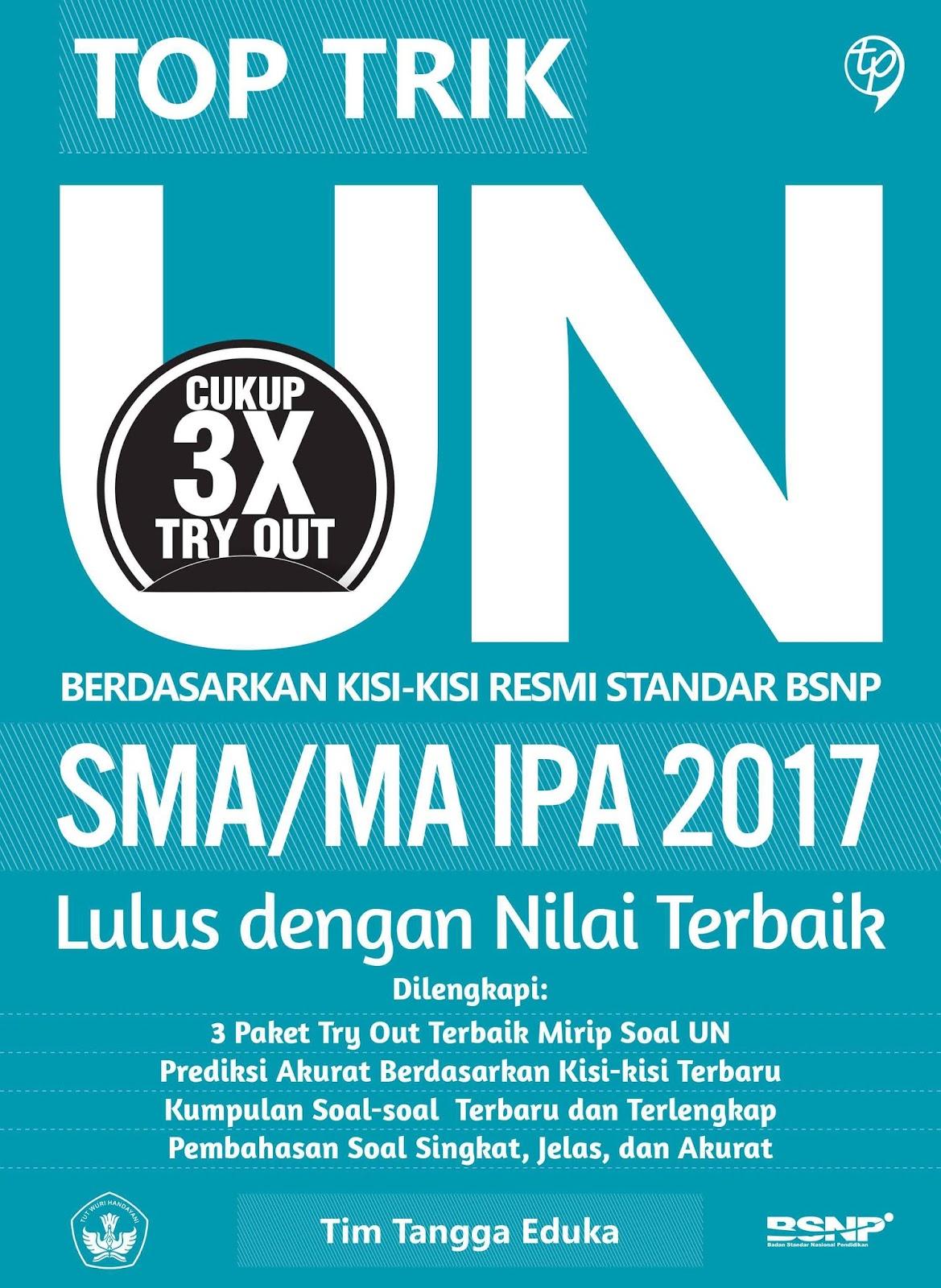 Top Trik UN SMA IPA/MA (Lulus dengan Nilai Terbaik)