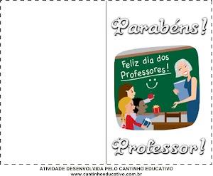 CARTÕES PARA IMPRIMIR - DIA DO PROFESSOR