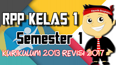 DOWNLOAD RPP Kelas 1 Semester 1 Kurikulum 2013 / K13 Revisi 2017