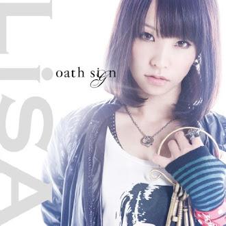[Lirik+Terjemahan] LiSA - Oath Sign (Tanda Janji)