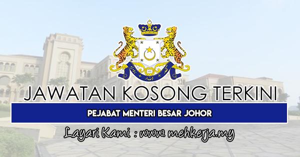 Jawatan Kosong Terkini 2019 di Pejabat Menteri Besar Johor
