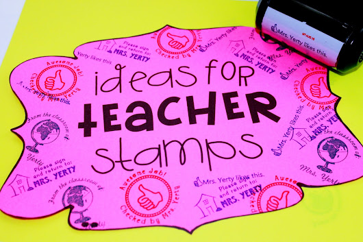 Ideas for Teacher Stamps & Giveaway