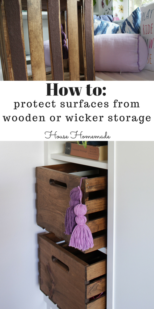 Such a cheap and easy hack to protect painted surfaces or floors from wooder or wicker storage!
