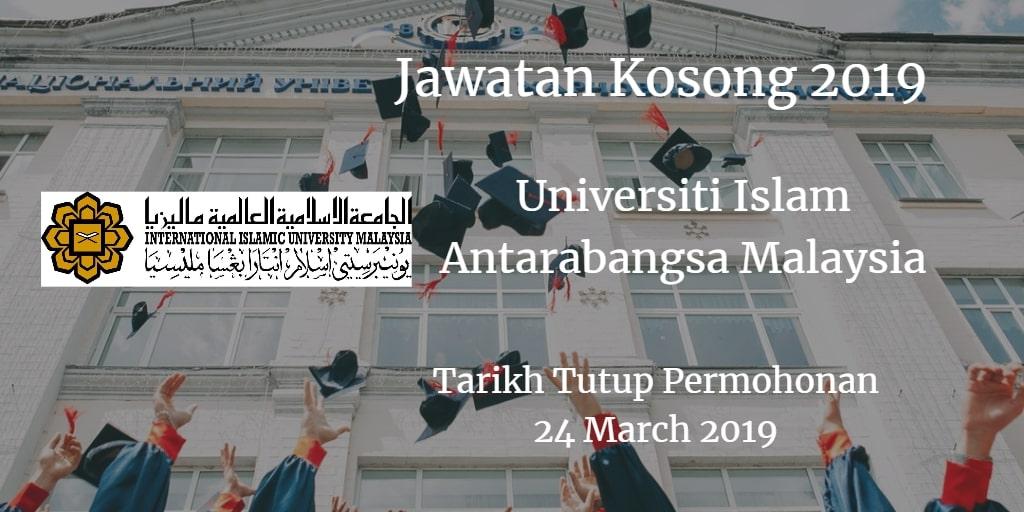 Jawatan Kosong UIAM 24 Marc 2019