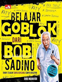 Buku Bob Sadino Belajar Goblok
