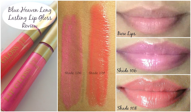 Blue Heaven Long Lasting Lip Gloss :106 & 108