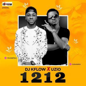DJ Kflow X Uzio – 1212