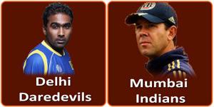दिल्ली डेअरडेविल्स बनाम मुम्बई इन्डियन्स 21 अप्रैल 2013 को है।