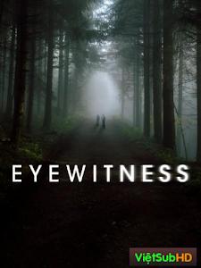 Nhân Chứng (phần 1)