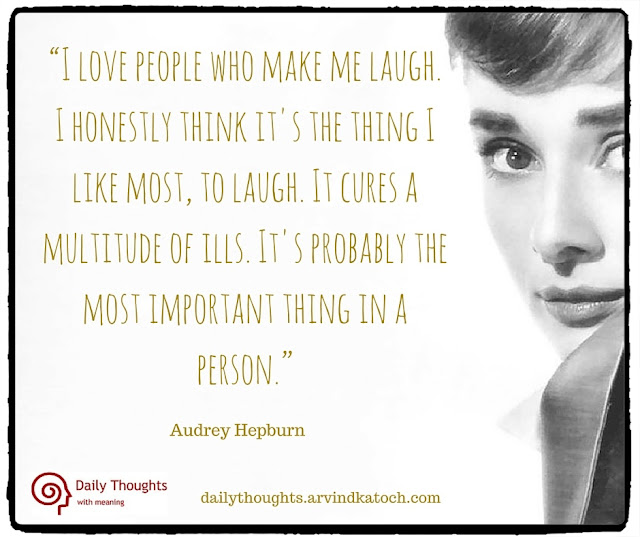 Daily thought, Meaning, Image, love, people, make, laugh, Wallpaper, Audrey Hepburn, ills,