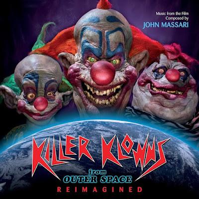 Killer Klowns From Outer Space Reimagined Soundtrack John Massari